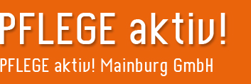 Pflegedienst PFLEGE aktiv! Mainburg